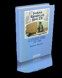 Jonás cumplió los 25. La educación formal en el cine de ficción (1975-2000)