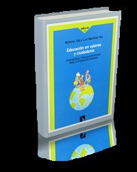 Educación en valores y ciudadanía. Propuestas y técnicas didácticas para la formación integral