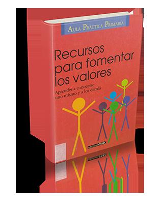 Recursos para fomentar los valores